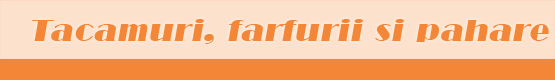 categp-tacamuri-farfurii-pahare